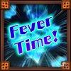 Fever Time! Go, Go, Go!