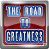 The Road to Greatness