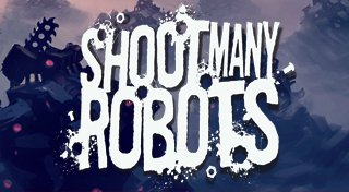 Shoot Many Robots Trophy List Banner