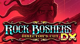 Rock Boshers DX: Director's Cut Trophy List Banner