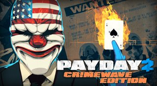 Payday 2: Crimewave Edition Trophy List Banner