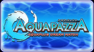 AquaPazza: AquaPlus Dream Match Trophy List Banner