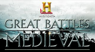 The History Channel: Great Battles - Medieval Trophy List Banner