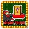 Cheap trick!