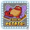 Couch potato!