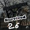 Survive 26 days!