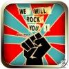 抗いし者たち! We will Rock you!