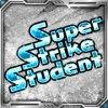 Super Strike Student!