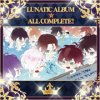 LUNATIC ALBUM ★ ALL COMPLETE!