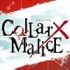 Collar×Malice