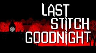 Last Stitch Goodnight Trophy List Banner