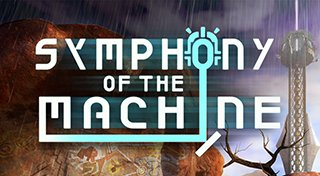 Symphony of the Machine Trophy List Banner