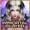 Immortal player