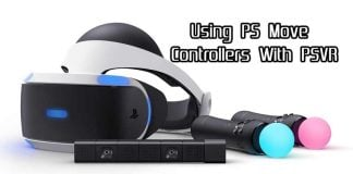 Guide To Using The PS Move Controllers With the PSVR