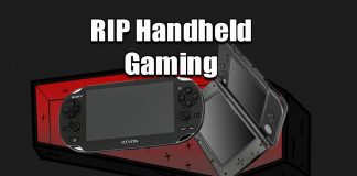 Handheld Gaming Is Dead