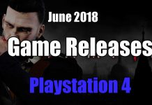 games-releasing-for-playstation-4-june-2018