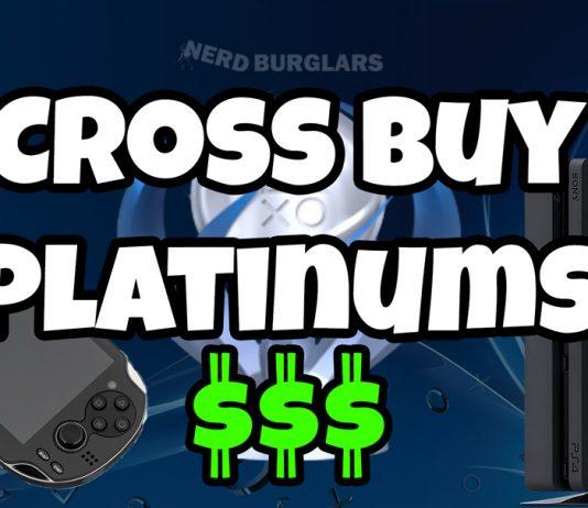 Cross Buy Platinum Trophies
