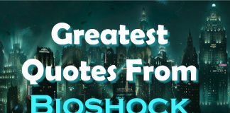 Greatest Quotes From Bioshock