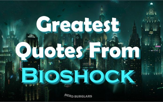 quotes from bioshock