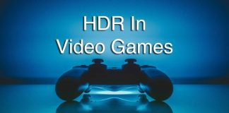 HDR And How It Impacts Gaming
