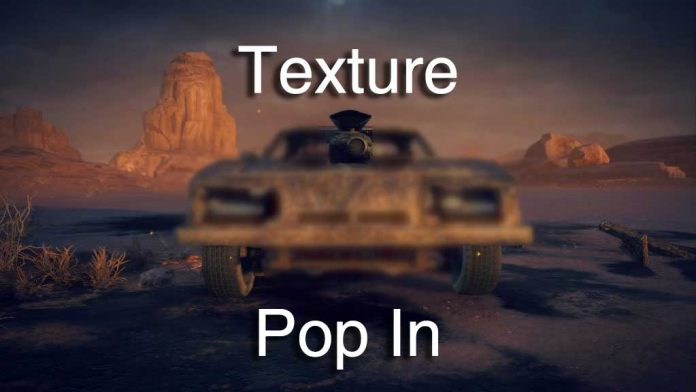 Texture pop in