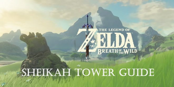 Sheikah Towers Guide