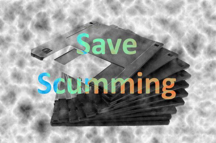 Save Scumming