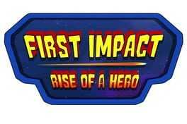 First Impact: Rise of a Hero Boxart