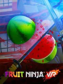 Fruit Ninja VR Boxart