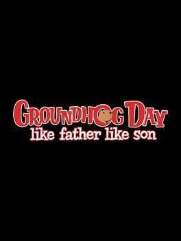 Groundhog Day: Like Father Like Son Boxart