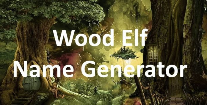 Wood Elf Name Generator
