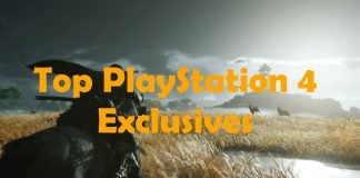 Top PlayStation 4 Exclusive Games