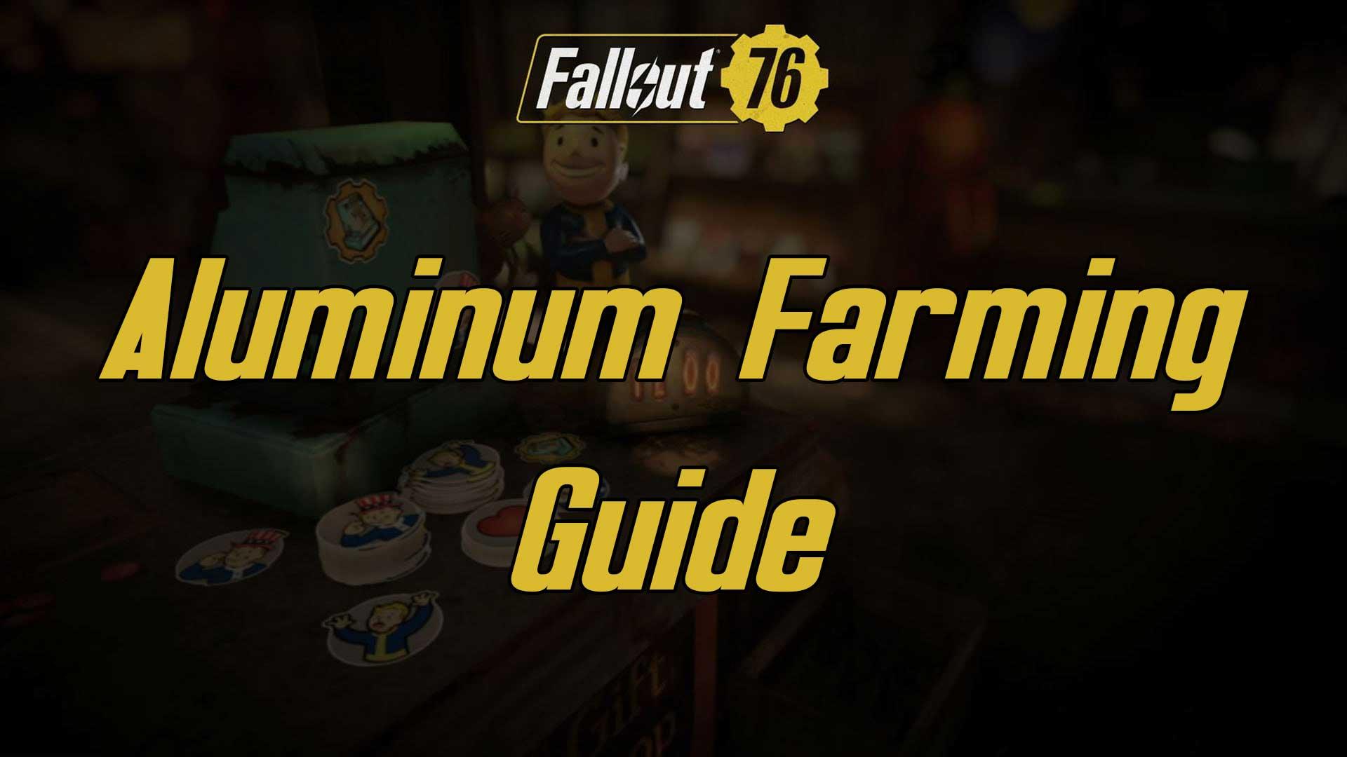 aluminium farming fallout 76