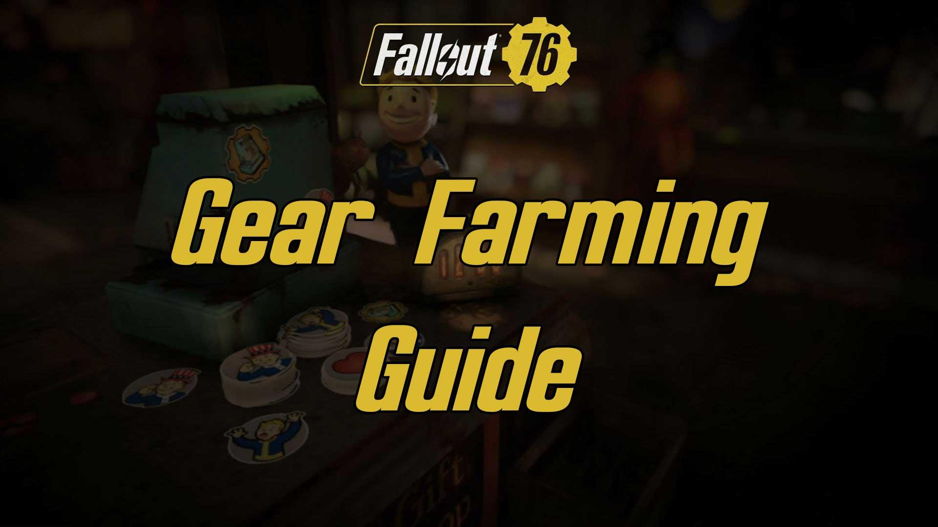farming gears fallout 76
