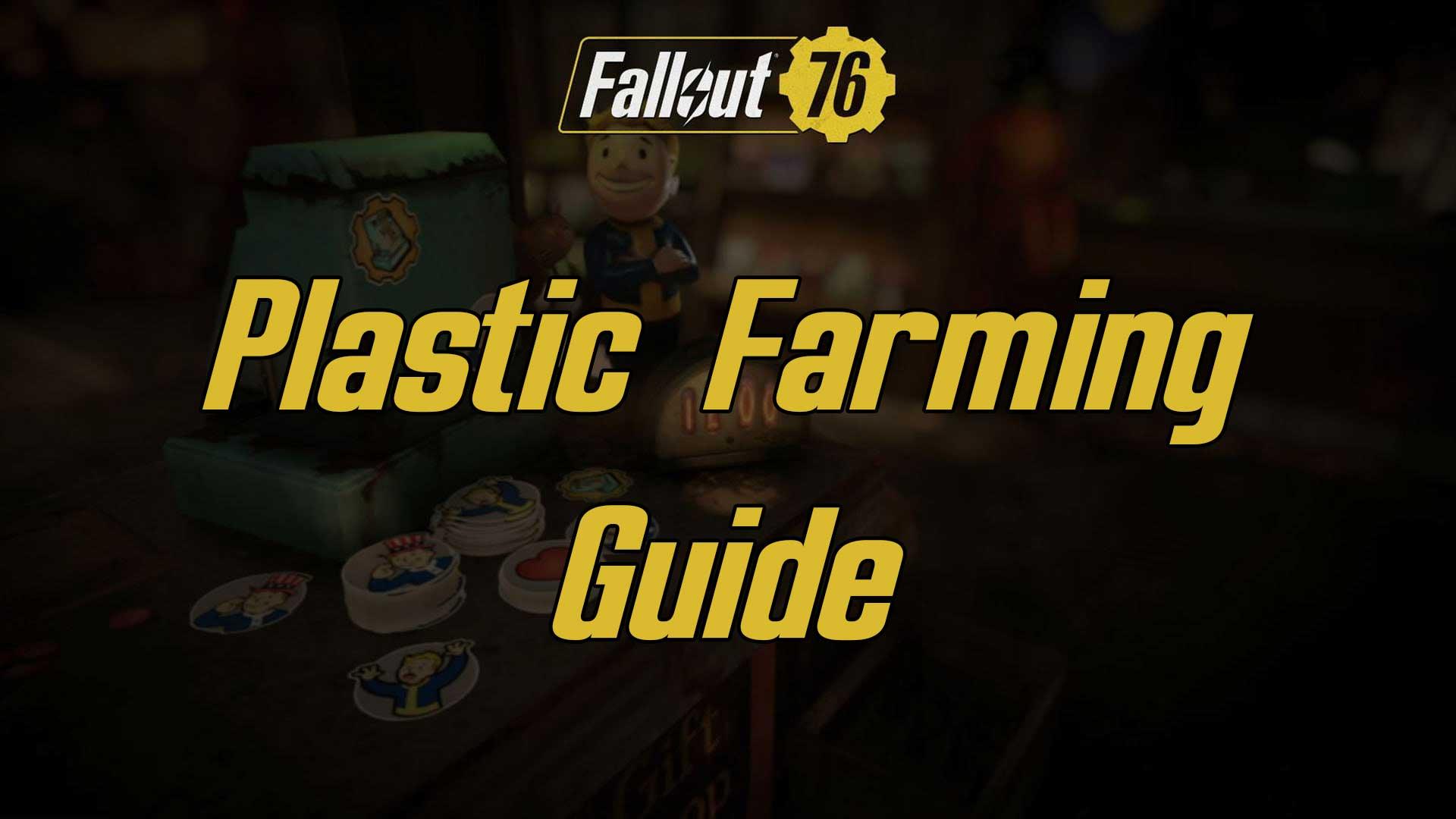 plastic farming fallout 76