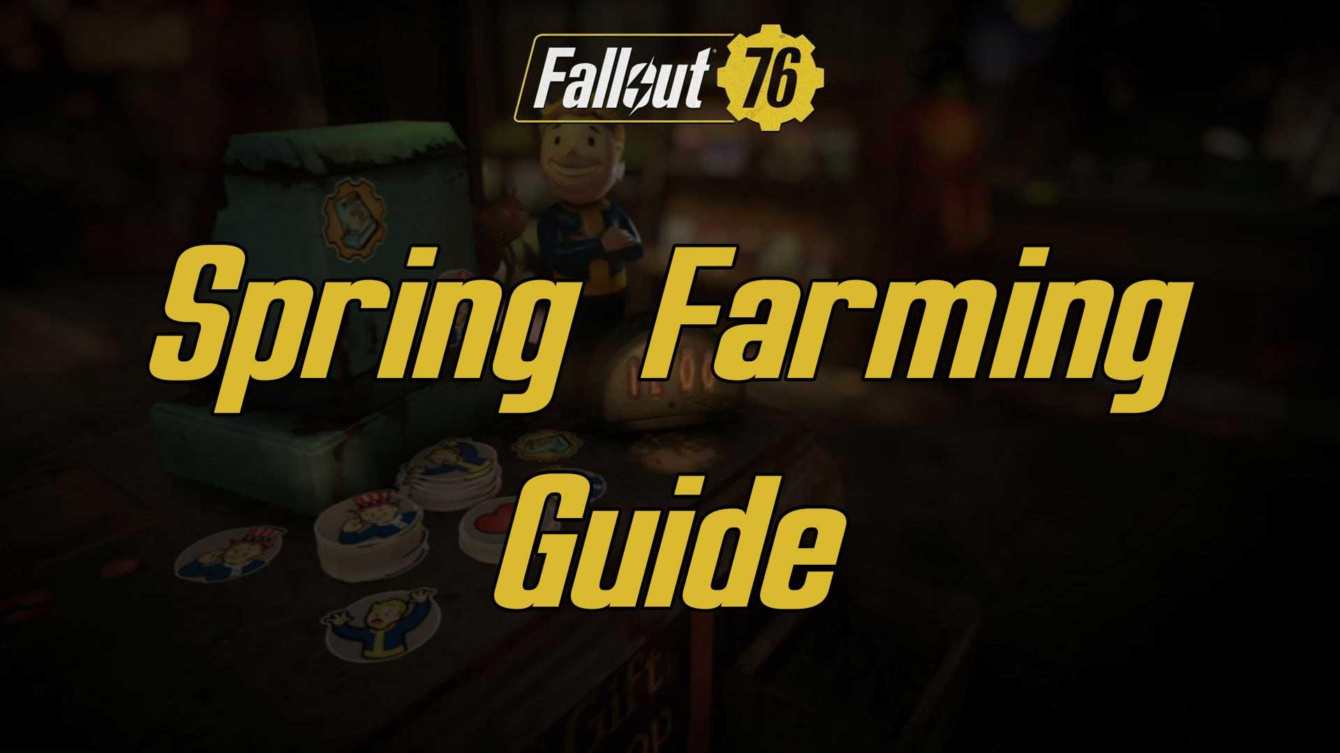 Spring Farming Guide fallout 76