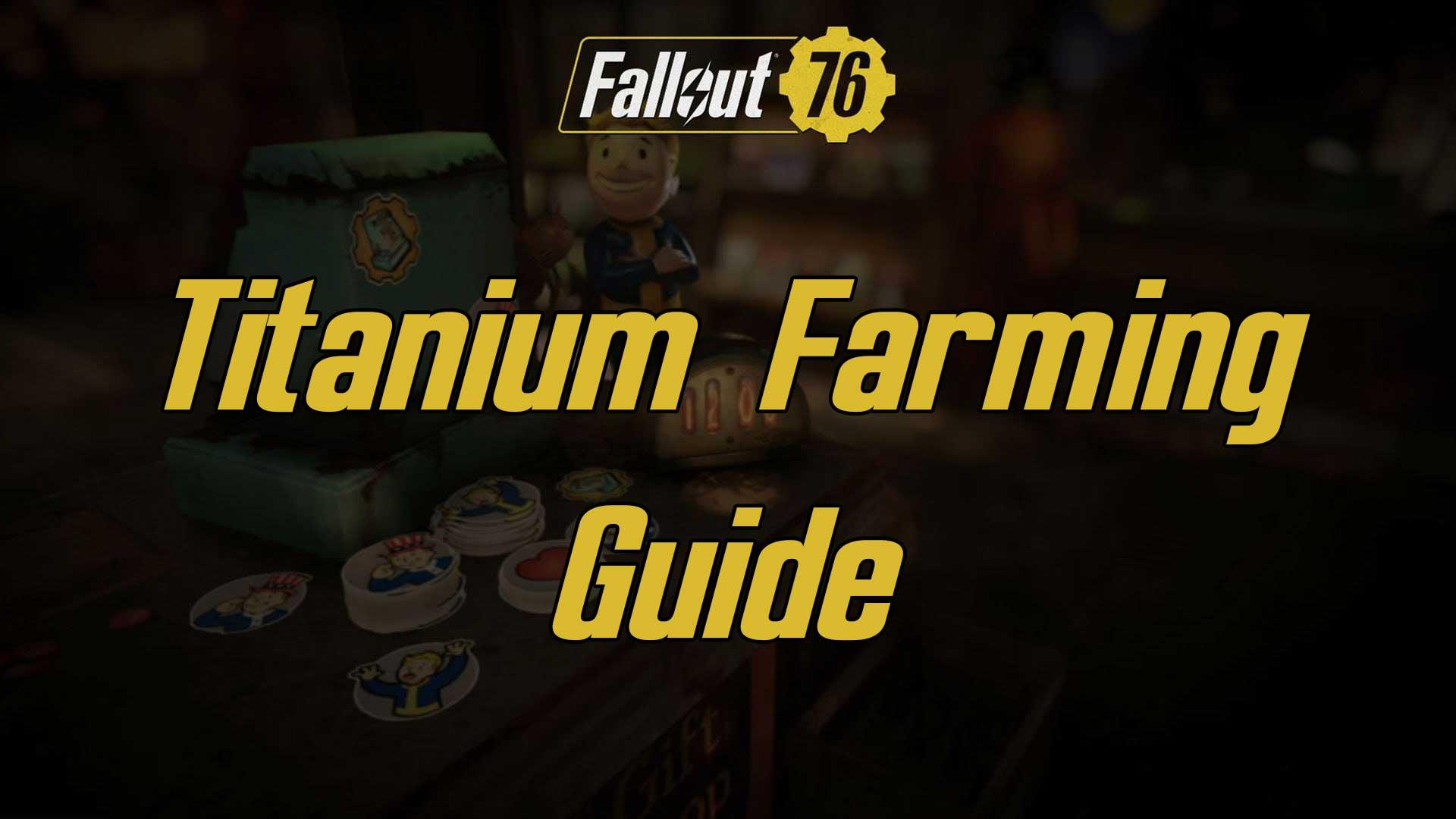black titanium farming fallout 76