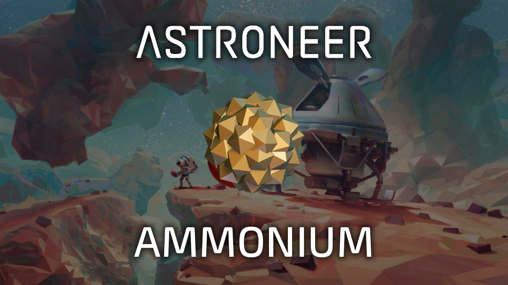 Astroneer Ammonium