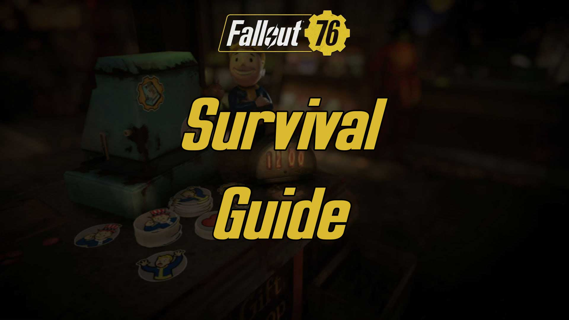 Fallout 76 Survival Guide Image