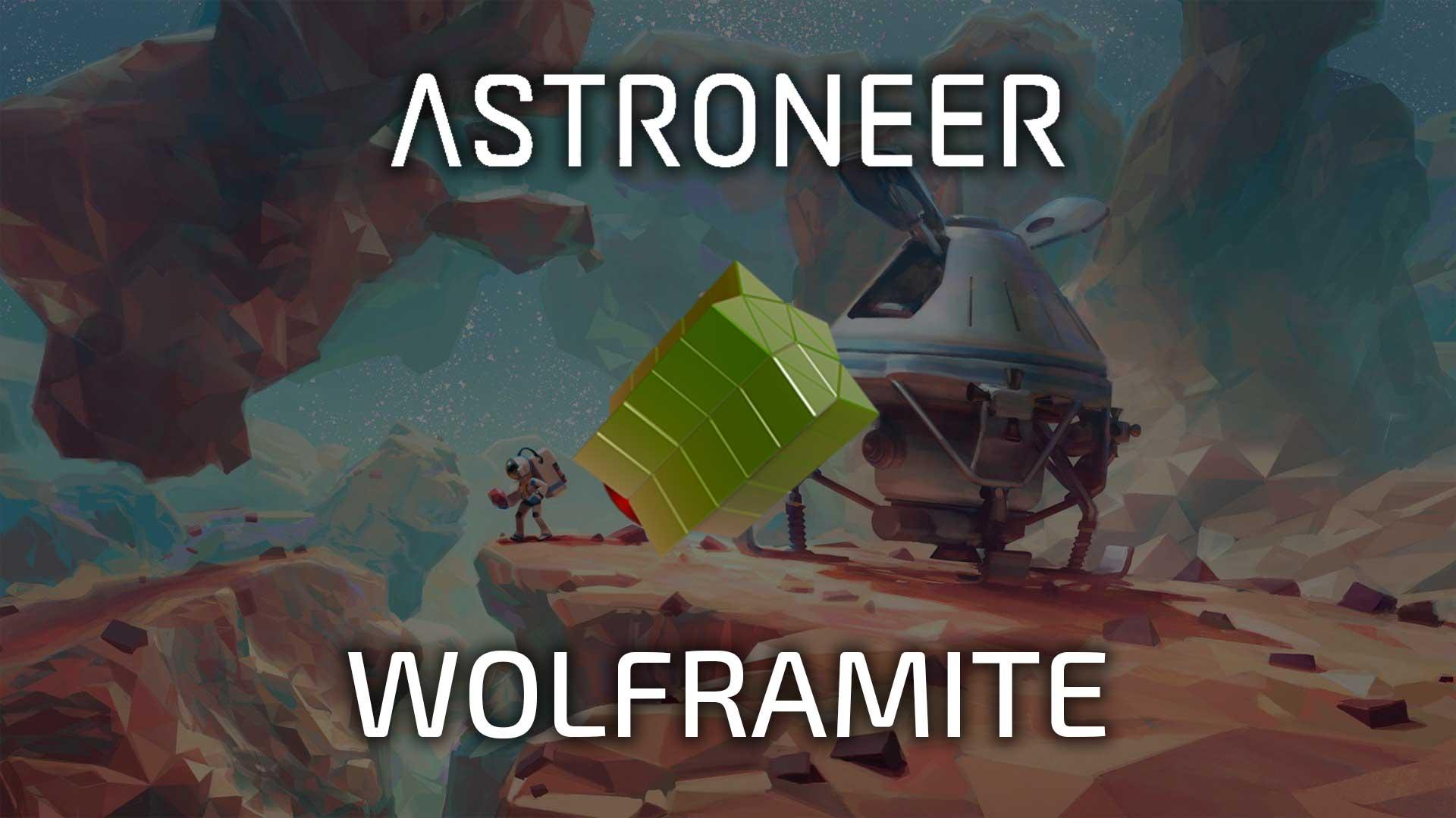 astroneer wolframite