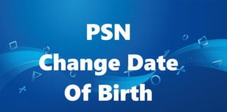How To Change Date Of Birth On PSN