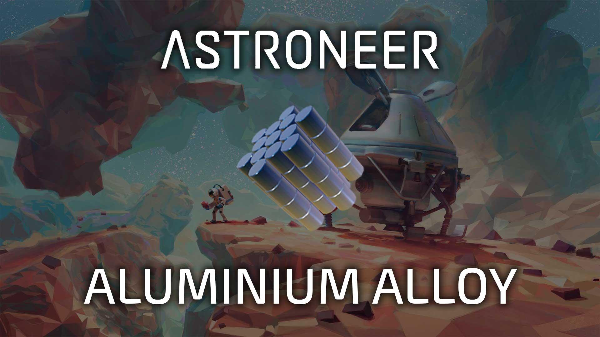 astroneer aluminium alloy