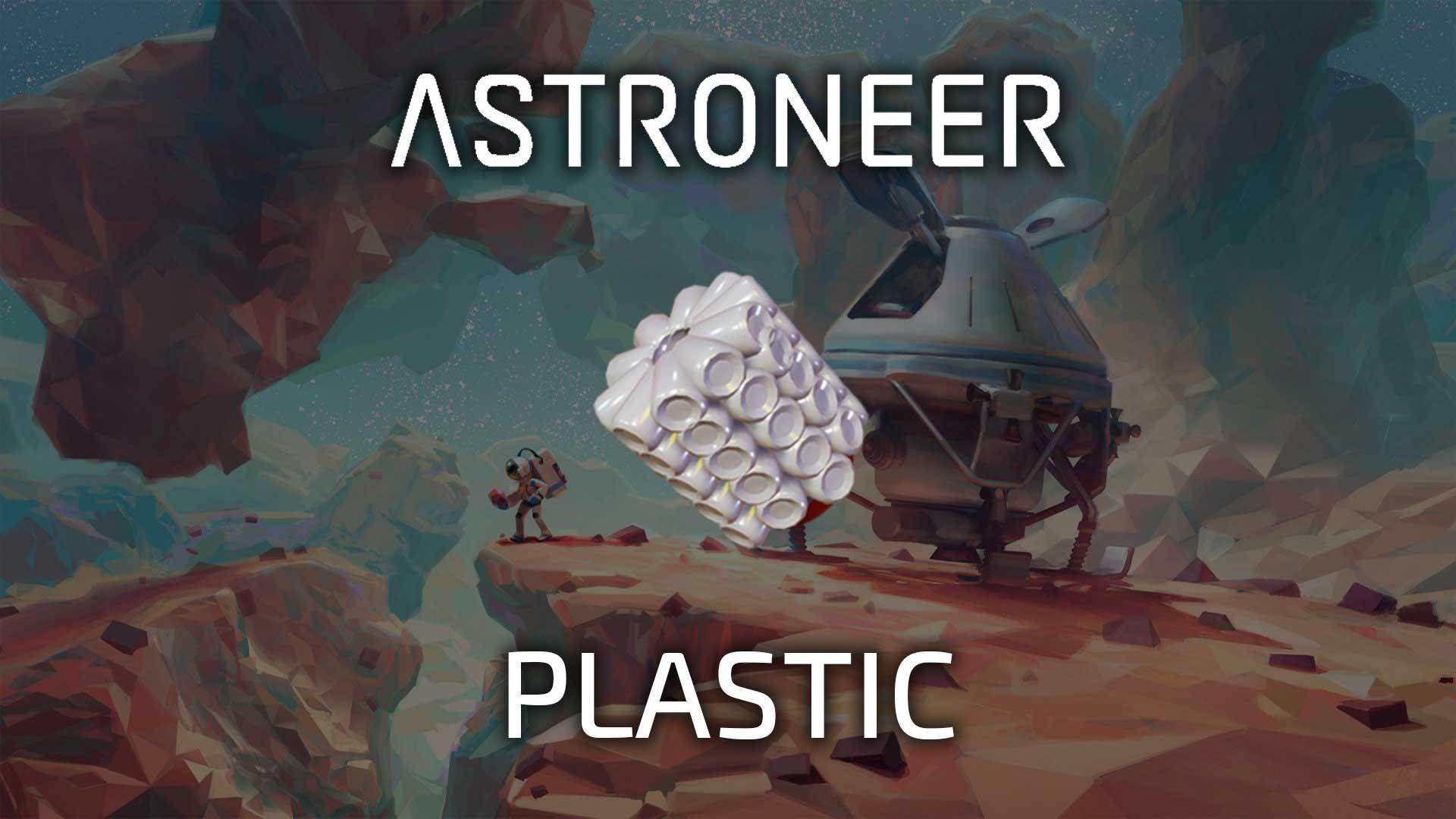 astroneer plastic