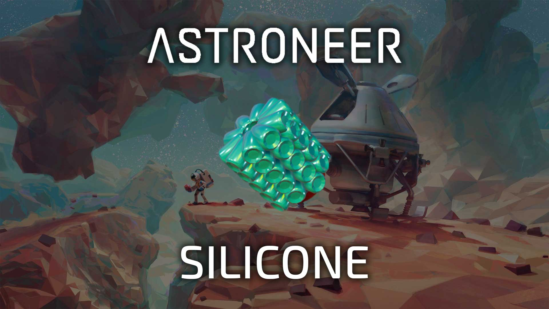 astroneer silicone