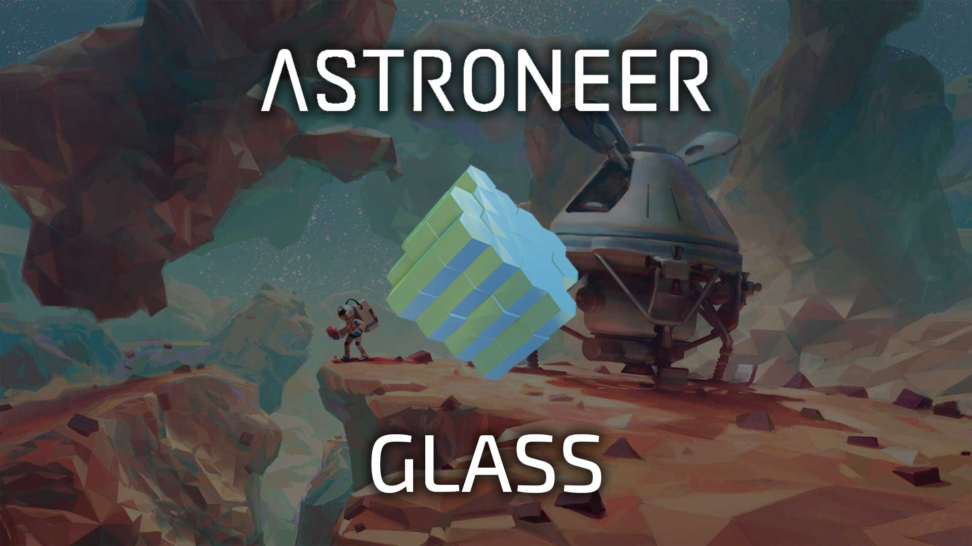 astroneer glass
