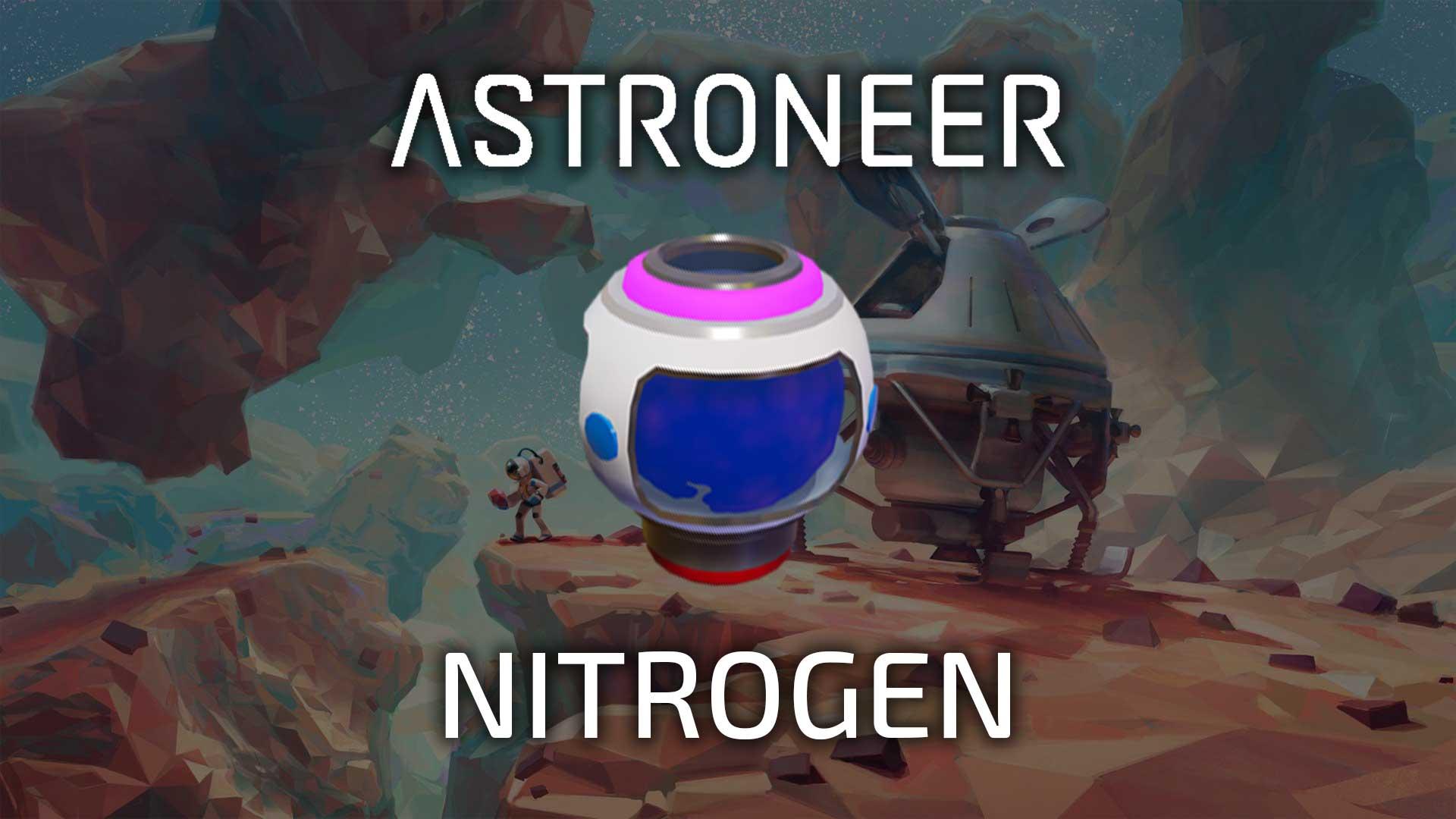 astroneer nitrogen