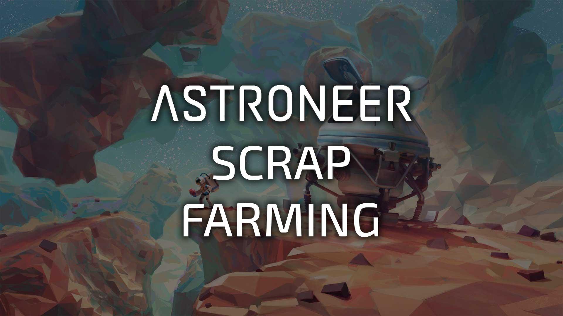 scrap farming guide