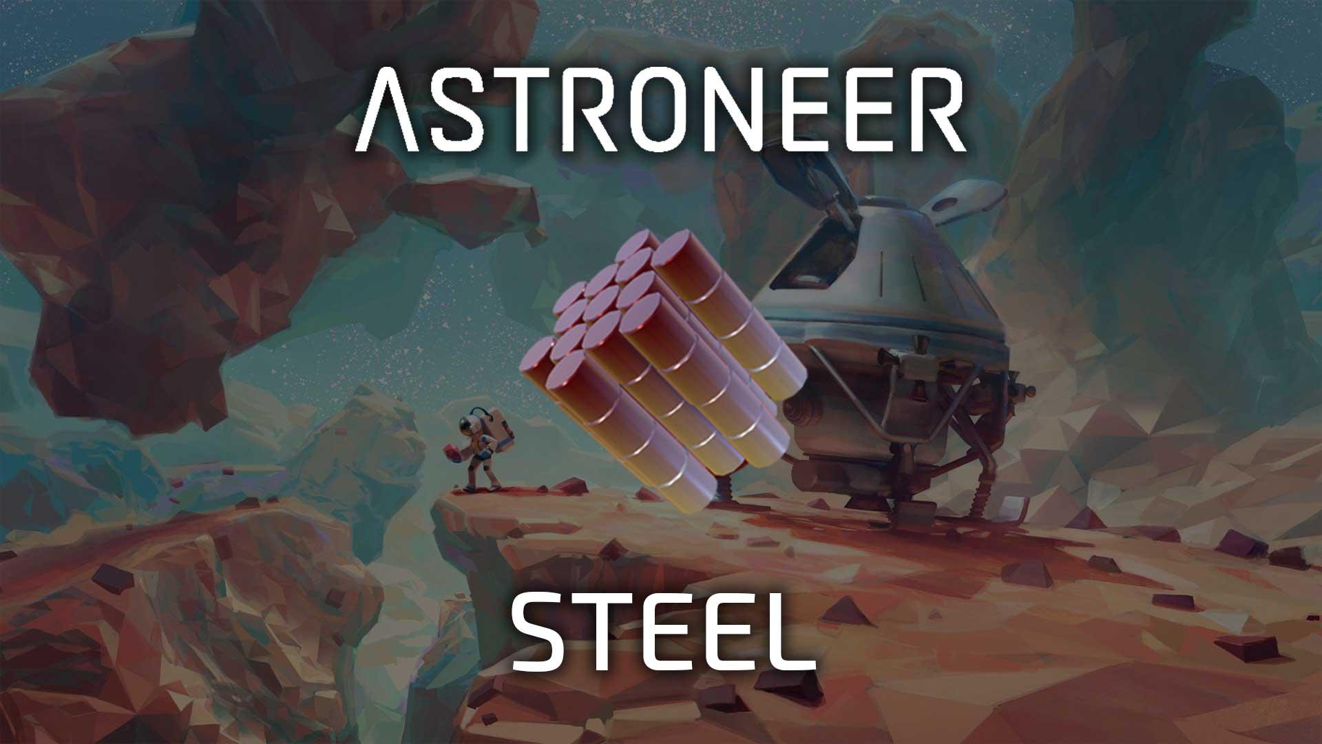 astroneer steel