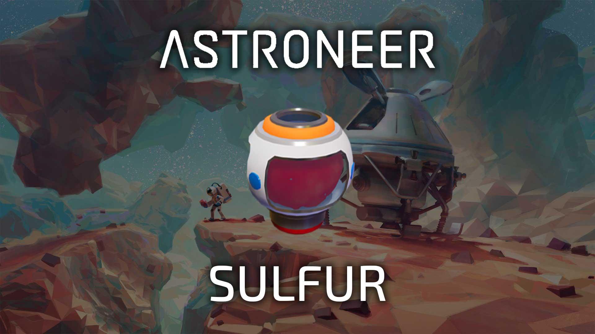 astroneer sulfur