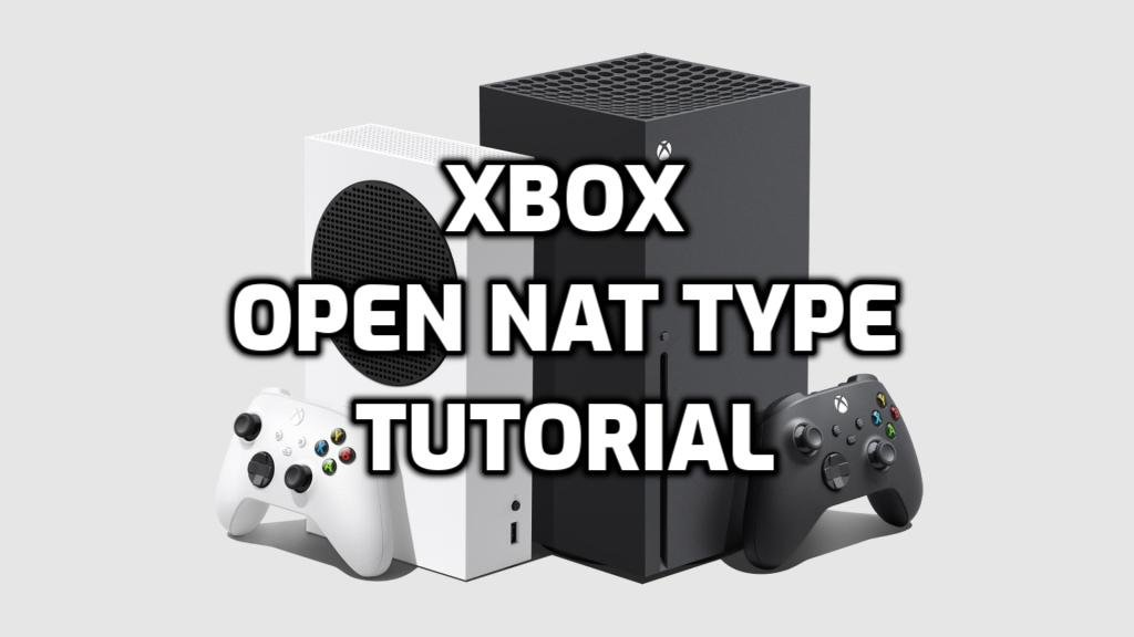 Fix Strict NAT Type On Xbox Series X Image